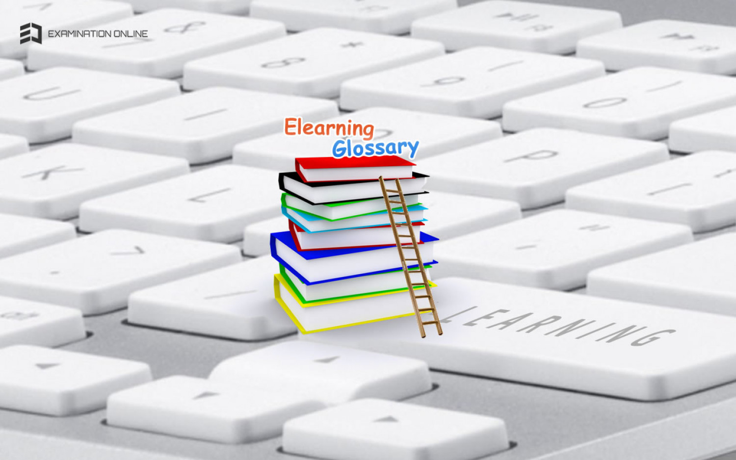 The Ultimate eLearning Glossary Part -II