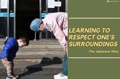 Learning to Respect one's Surroundings – The Japanese Way!