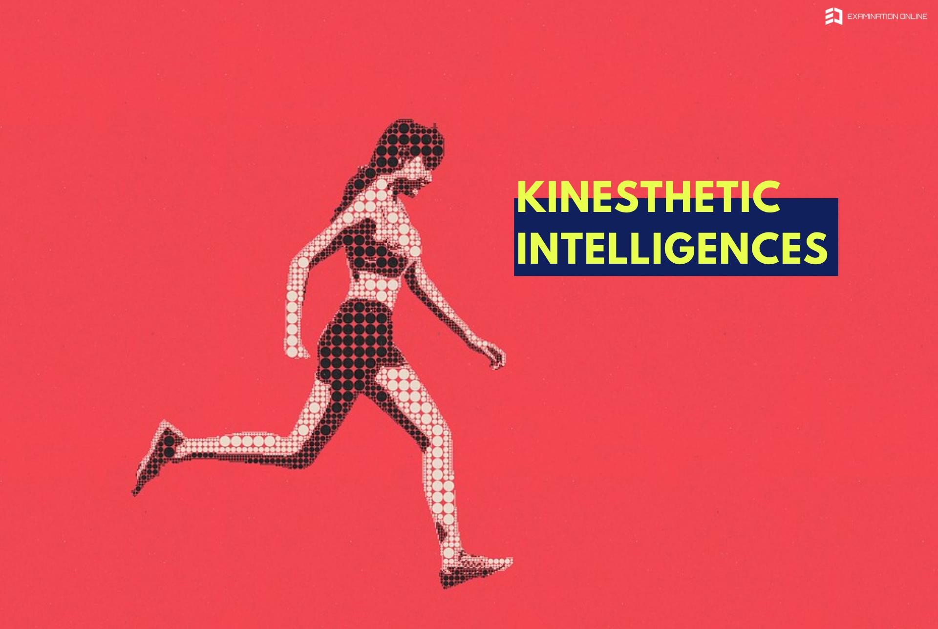 kinesthetic intelligence