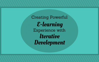 Creating powerful e-learning experiences with Iterative Development
